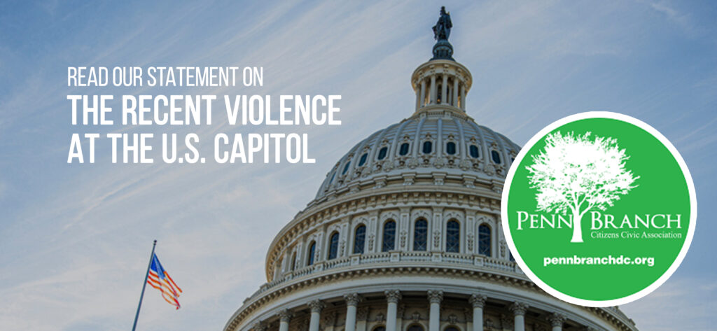 Statement from Penn Branch Community Association Regarding Today's Violence at the U.S. Capitol (01-06-21)